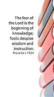 The fear of the Lord  is the beginning of knowledge; fools despise wisdom and instruction. Proverbs 1 v7 ESV